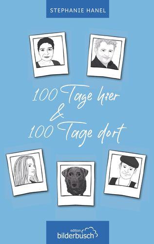 100 Tage hier & 100 Tage dort