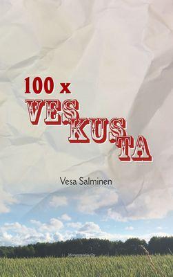 100 X Veskusta