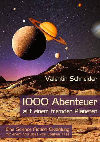 1000 Abenteuer auf einem fremden Planeten