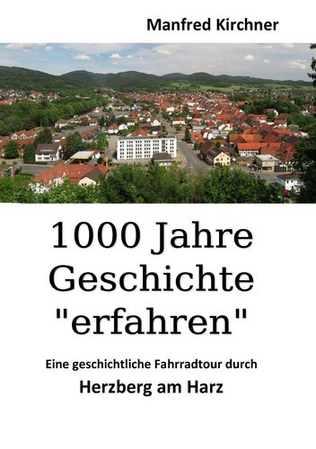 """1000 Jahre Geschichte """"erfahren"""""""