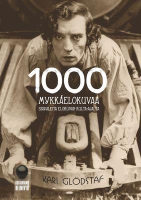 1000 mykkäelokuvaa