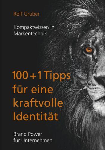 100+1Tipps für eine kraftvolle Identität