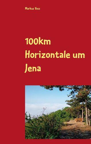100km Horizontale um Jena