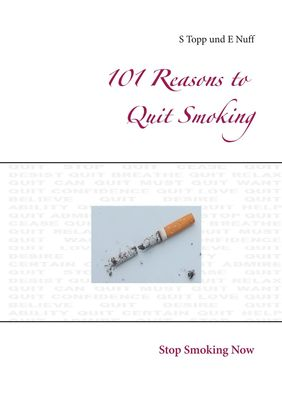 101 Reasons to Quit Smoking