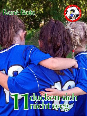 11 ducken sich nicht weg
