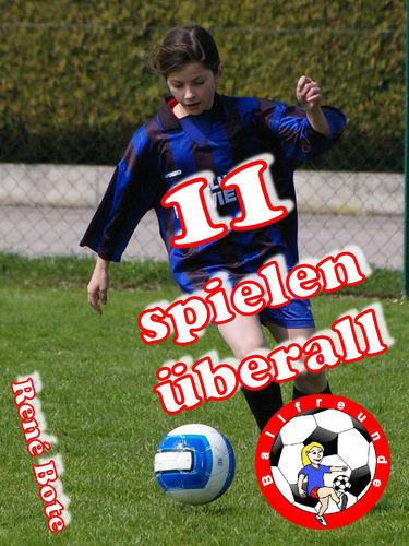 11 spielen überall