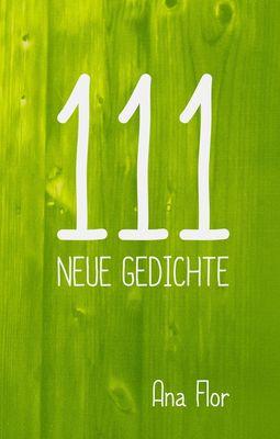 111 neue Gedichte