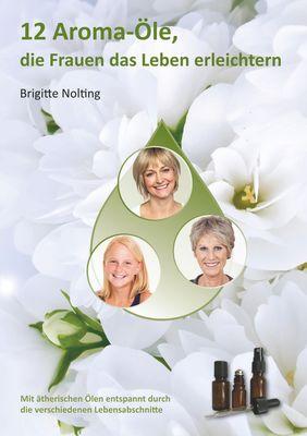 12 Aroma-Öle, die Frauen das Leben erleichtern