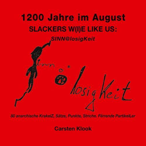 1200 Jahre im August - Slackers w(i)e like us
