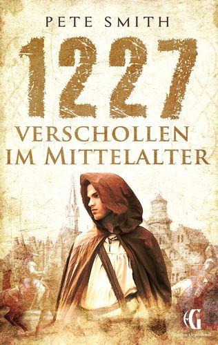 1227 Verschollen im Mittelalter