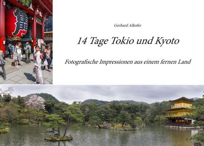 14 Tage Tokio und Kyoto