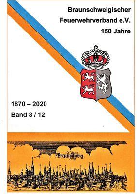 150 Jahre Braunschweigischer Feuerwehrverband