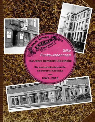 150 Jahre Remberti-Apotheke
