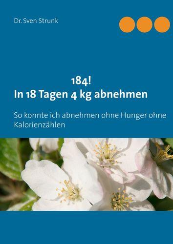184! In 18 Tagen 4 kg abnehmen
