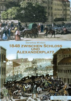 1848 Zwischen Schloss und Alexanderplatz