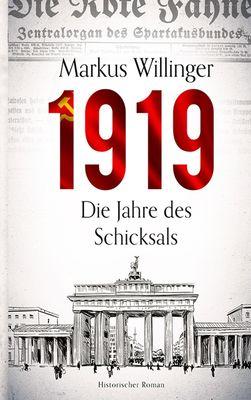 1919 - Historischer Roman