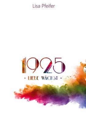 1925 - Liebe wächst