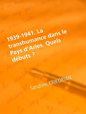 1939-1941. La transhumance dans le Pays d'Arles. Quels débuts ?