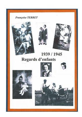1939-1945 Regards d'enfants