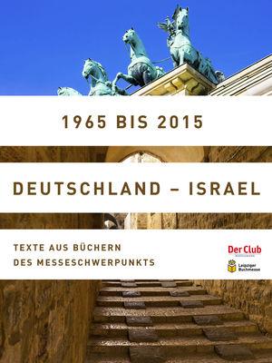 1965 bis 2015. Deutschland - Israel