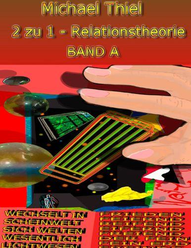 2 zu 1 - Relationstheorie Band A