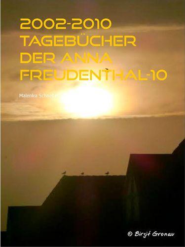 2002-2010 Tagebücher der Anna Freudenthal-10