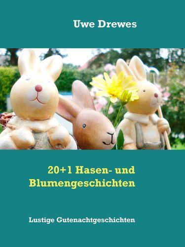 20+1 Hasen- und Blumengeschichten