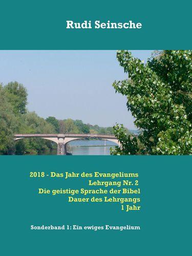 2018 - Das Jahr des Evangeliums