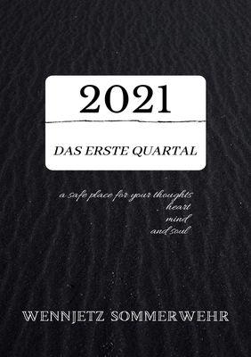 2021; das erste Quartal