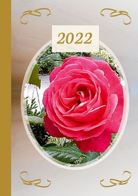 2022 Sarah Ela Joyne Kalender - Wochenplaner - Terminplaner - Design: Lovely Rose