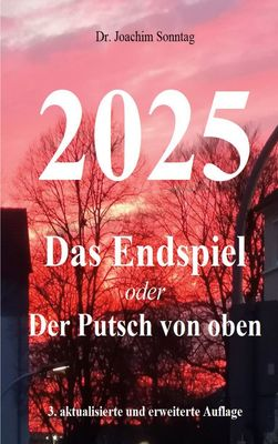 2025 - Das Endspiel