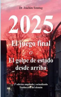 2025 - El juego final