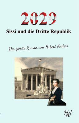 2029 - Sissi und die Dritte Republik