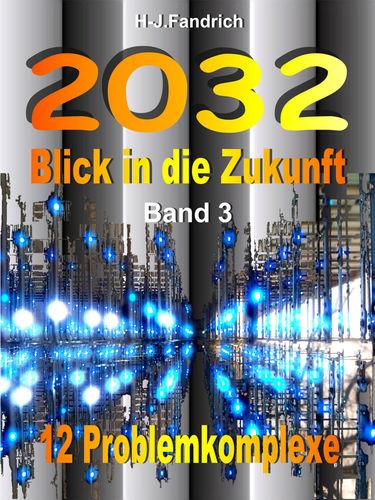 2032 Blick in die Zukunft