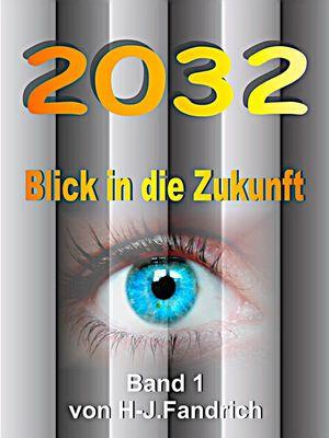 2032 .. Blick in die Zukunft…