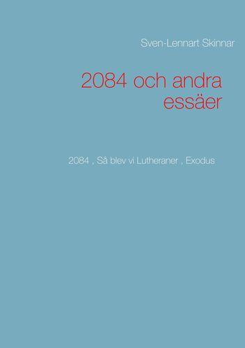 2084 och andra essäer