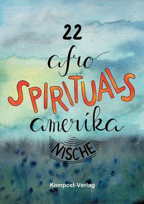 22 afro-amerikanische Spirituals