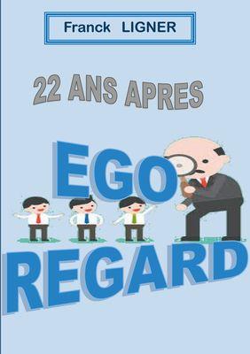 22 ans après : EGO REGARD