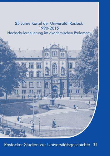 25 Jahre Konzil der Universität Rostock 1990-2015