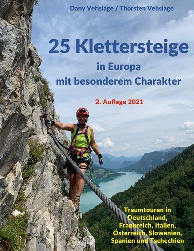 25 Klettersteige in Europa mit besonderem Charakter