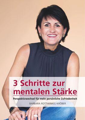 3 Schritte zur mentalen Stärke