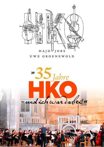"""""""35 Jahre HKO – und ich war dabei!"""""""