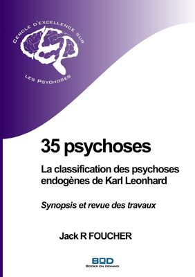35 psychoses : La classification des psychoses endogènes de Karl Leonhard