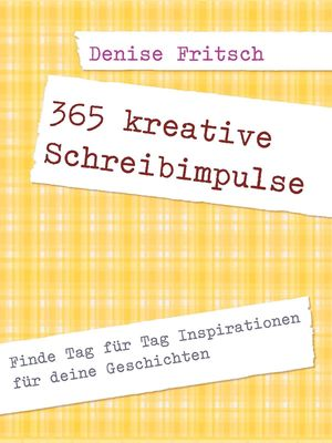 365 kreative Schreibimpulse