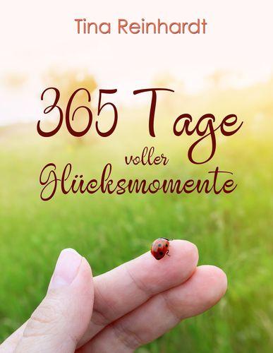 365 Tage voller Glücksmomente