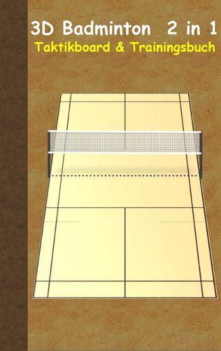 3D Badminton 2 in 1 Taktikboard und Trainingsbuch