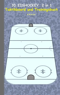3D Eishockey  2 in 1 Taktikboard und Trainingsbuch