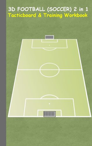 3D Football (Soccer) 2 in 1 Tacticboard and Training Book