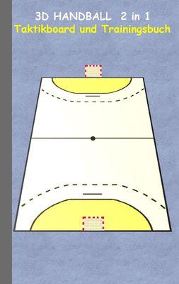 3D Handball  2 in 1 Taktikboard und Trainingsbuch