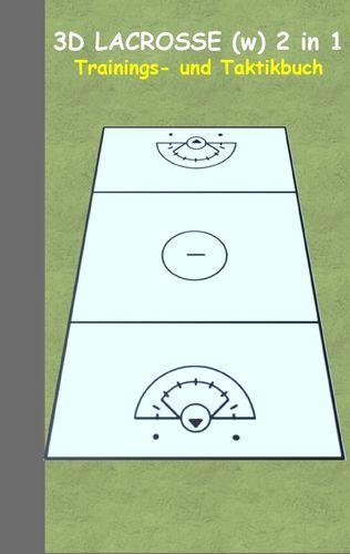 3D Lacrosse (Damen) 2 in 1 Taktikboard und Trainingsbuch